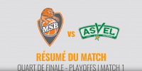 Résumé Jeep Elite 2017/2018 Playoffs #1 MSB vs ASVEL