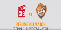 Résumé Jeep Elite 2017/2018 Playoffs #4 Strasbourg vs MSB