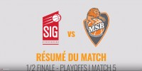 Résumé Jeep Elite 2017/2018 Playoffs Demi-Finales #5 Strasbourg vs MSB