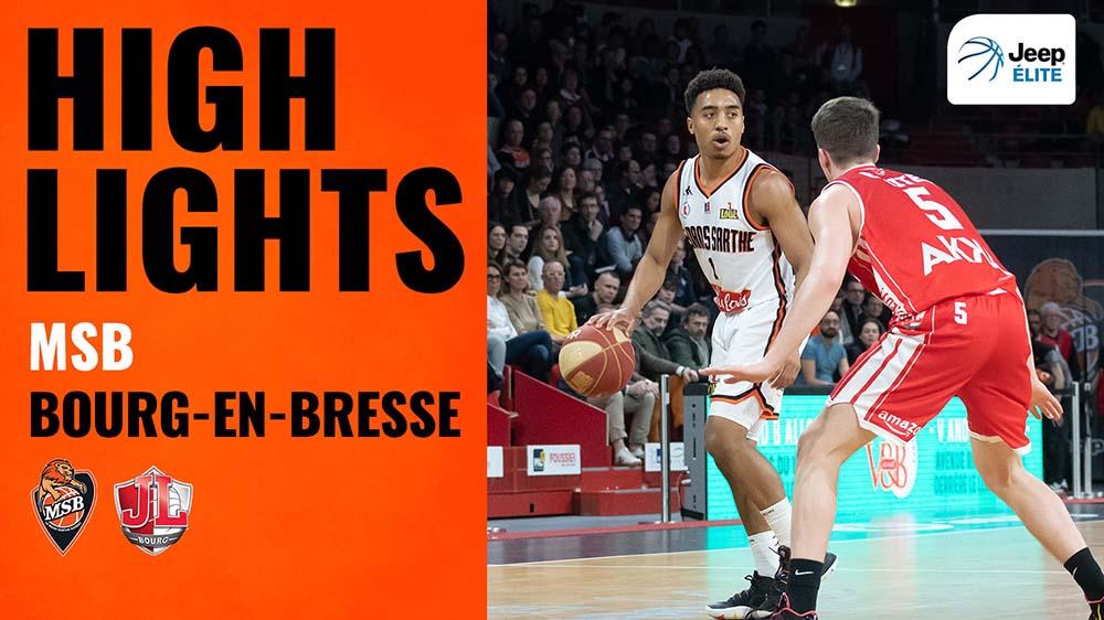 MSB - Bourg-en-Bresse | Highlights
