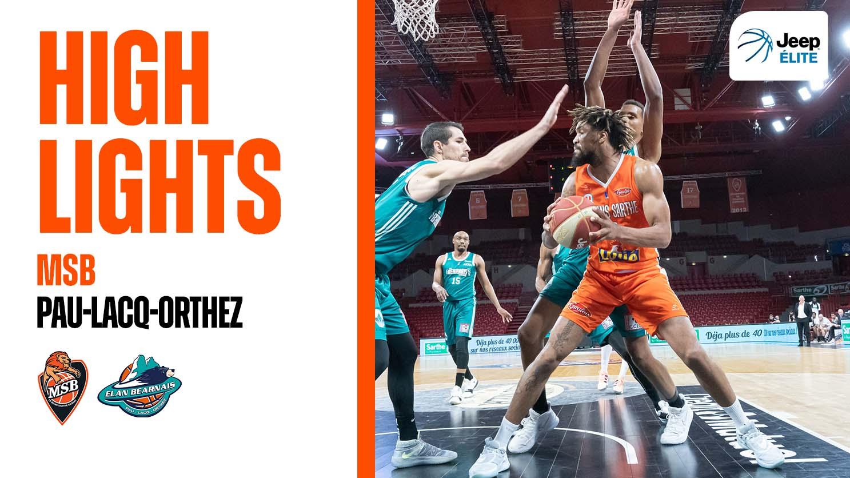 Highlights | MSB - Pau-Lacq-Orthez